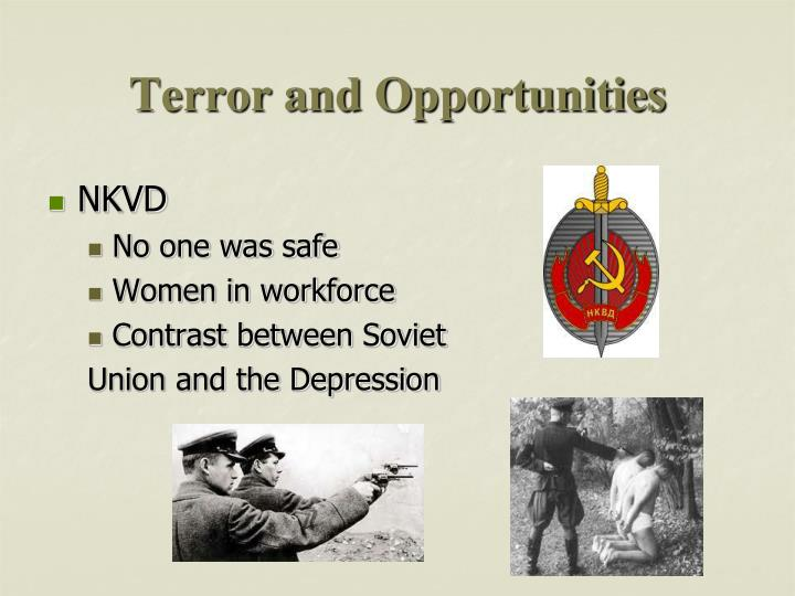 Terror and Opportunities