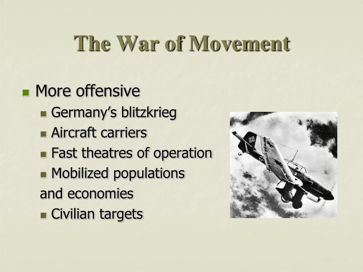 The War of Movement