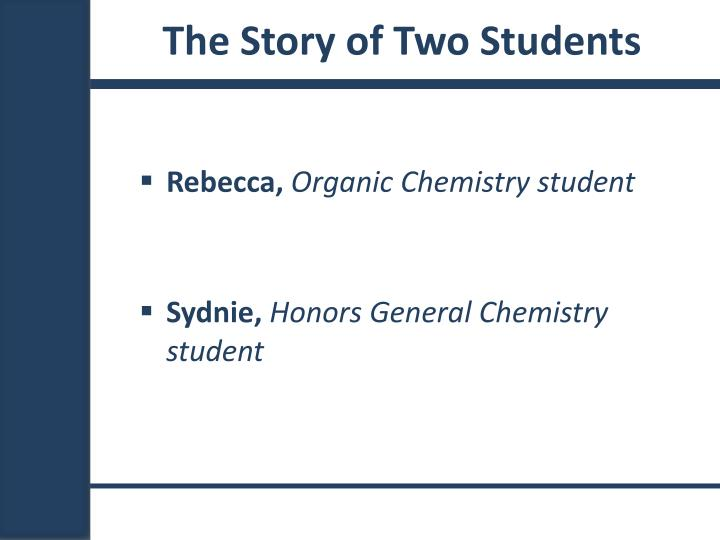 The Story of Two Students