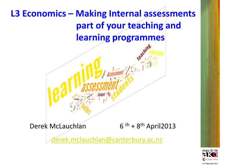 economics internal assessment The internal assessment grade will be added to the cape communication studies examination grade to produce the final grade not completing the internal assessment will result in a failure grade because without the internal assessment grade the examination grade will 'ungraded.