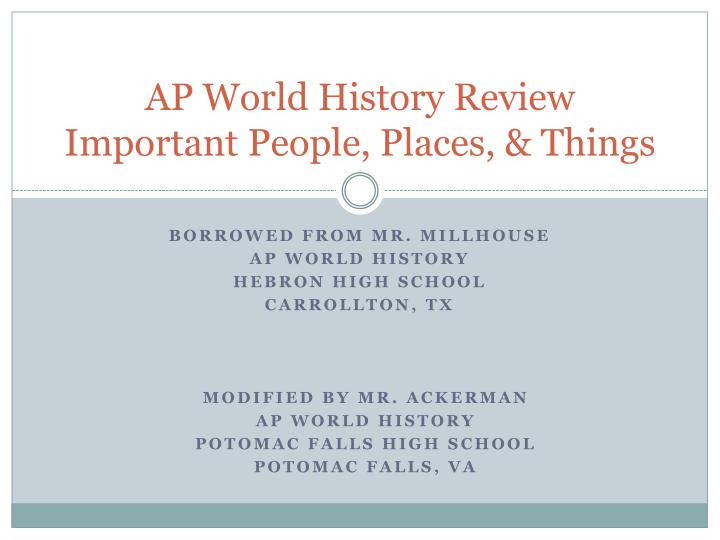 ap world history review important people places things n.