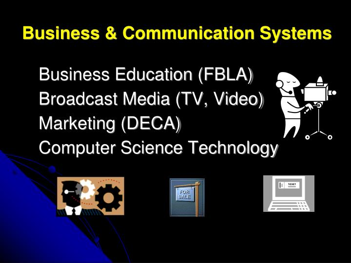 Business & Communication Systems