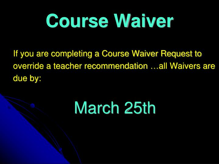 Course Waiver