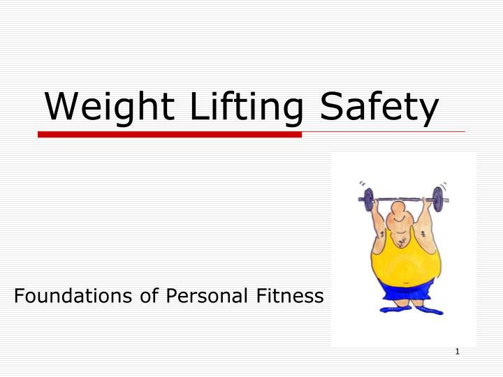 weight lifting safety n.
