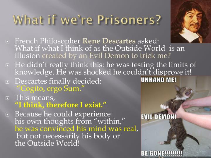 What if we're Prisoners?