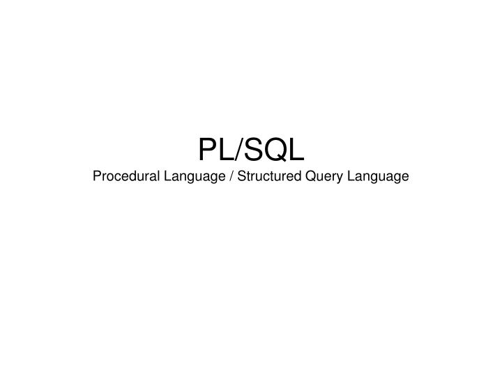 pl sql procedural language structured query language