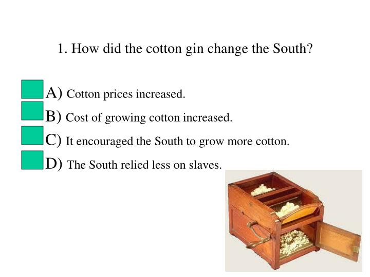 cotton gin research paper Read eli whitney and the cotton gin free essay and over 88,000 other research documents eli whitney and the cotton gin eli whitney and the cotton gin eli whitney : eli whitney was the inventor of the cotton gin and.