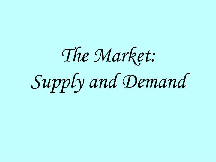 The Market: