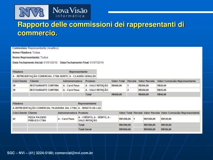 Rapporto delle commissioni dei rappresentanti di commercio.