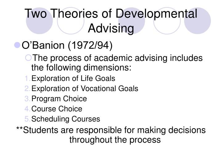 Two Theories of Developmental Advising