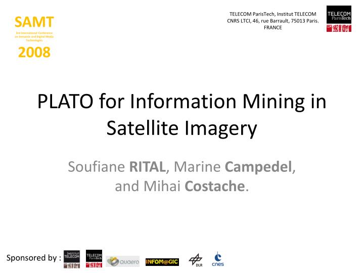 plato for information mining in satellite imagery