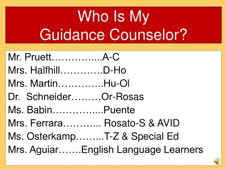 Who is my guidance counselor