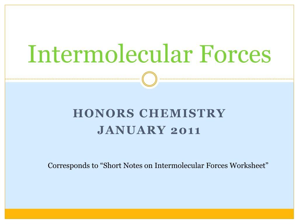 Worksheets Intermolecular Forces Worksheet ppt intermolecular forces powerpoint presentation id5426376 n