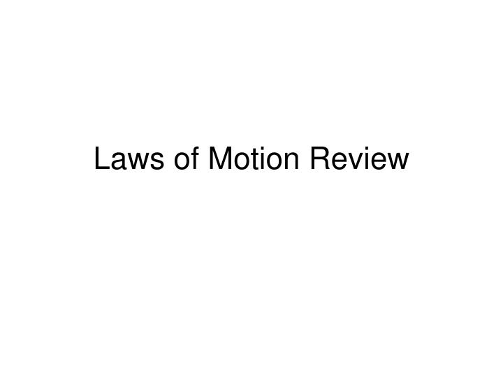 laws of motion review n.
