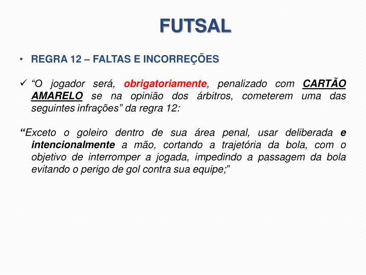 7f4cf0698a73a PPT - PRINCIPAIS ALTERAÇÕES NAS REGRAS DE VOLEIBOL E FUTSAL PARA ...