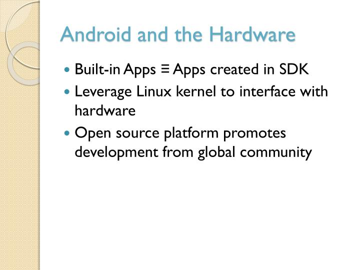 Android and the Hardware
