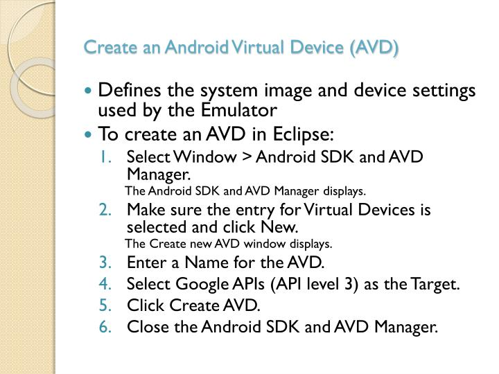 Create an Android Virtual Device (AVD)