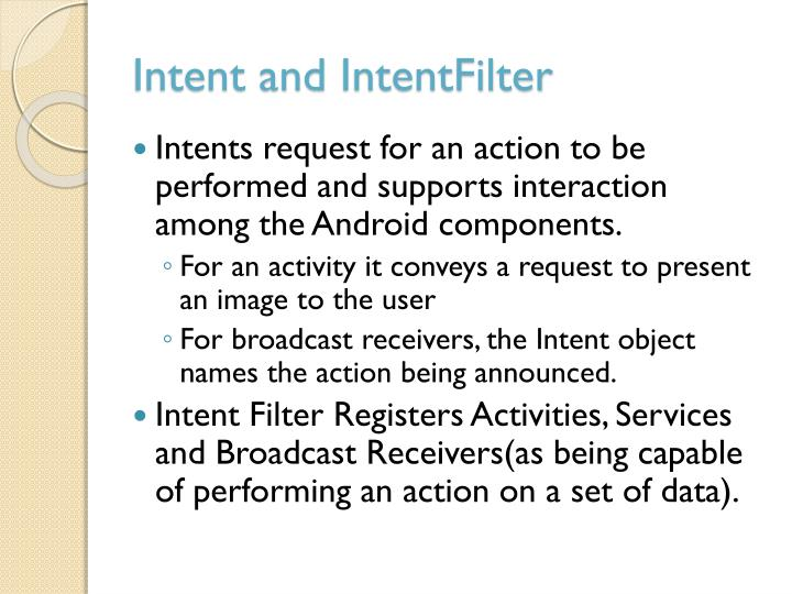 Intent and