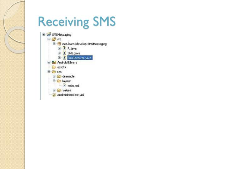 Receiving SMS