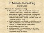ip address subnetting continued