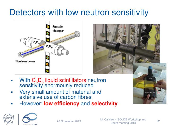 Detectors with low neutron sensitivity