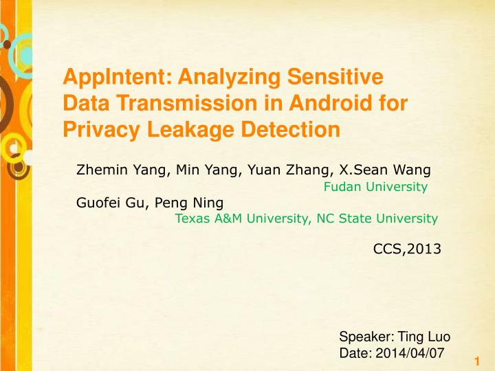 PPT - AppIntent: Analyzing Sensitive Data Transmission in Android