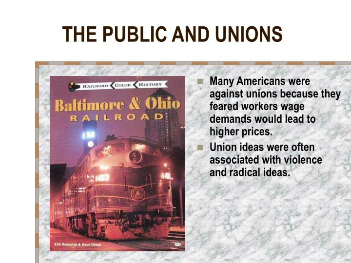 THE PUBLIC AND UNIONS