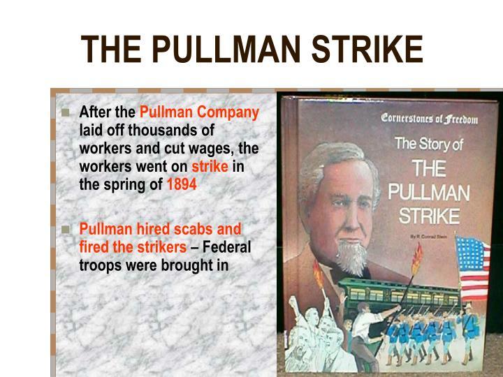 THE PULLMAN STRIKE