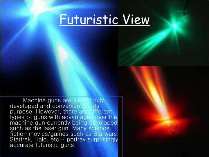 Futuristic View