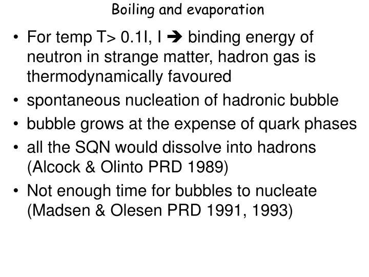 Boiling and evaporation
