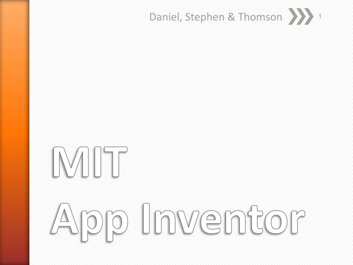 PPT - MIT App Inventor PowerPoint Presentation, free download - ID:5427170