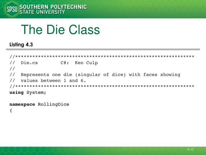 The Die Class