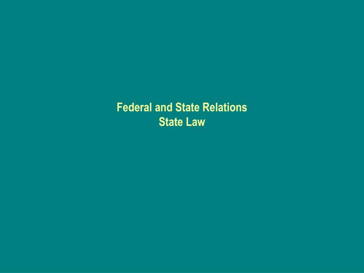 Federal and state relations state law
