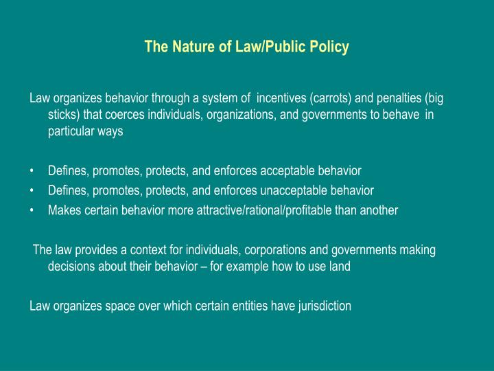 The nature of law public policy
