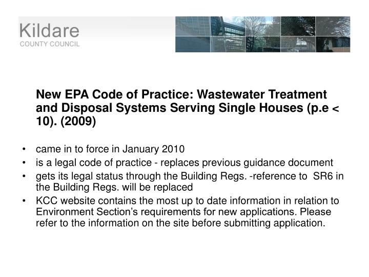 New EPA Code of Practice: Wastewater Treatment and Disposal Systems Serving Single Houses (p.e < 10). (2009)