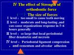 the effect of strength of orthodontic force the size of forces