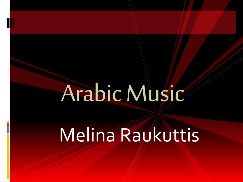 ppt arabic music powerpoint presentation id 5427918