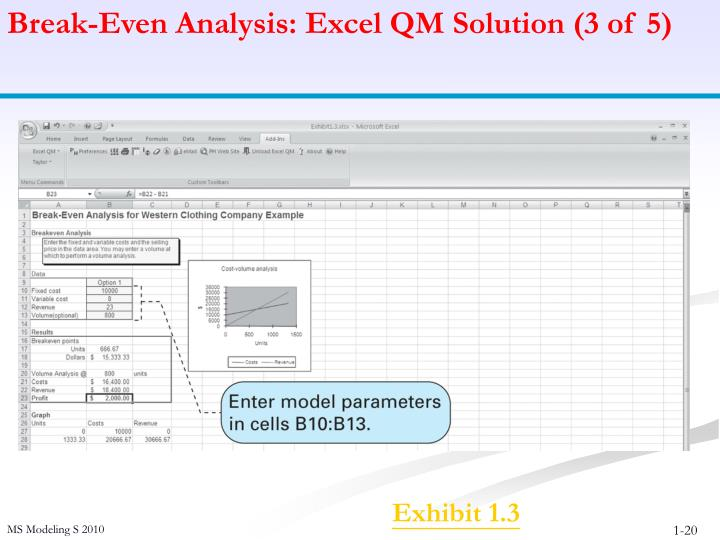 Break-Even Analysis: Excel QM Solution (3 of 5)