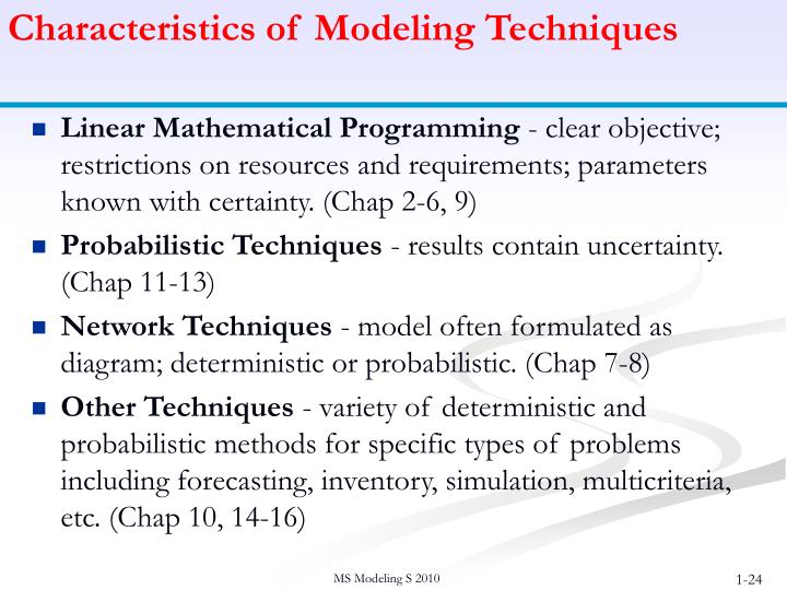 Characteristics of Modeling Techniques