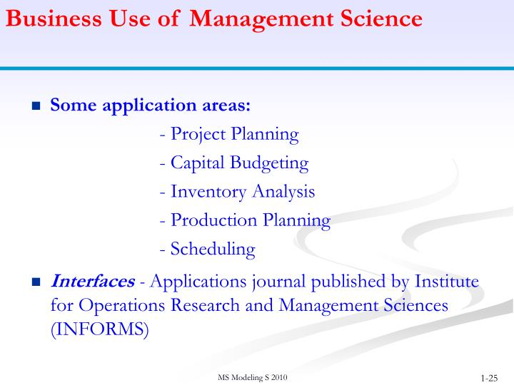 Business Use of Management Science