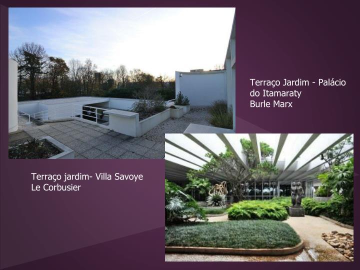 Terraço Jardim - Palácio do Itamaraty