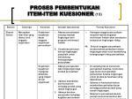 proses pembentukan item item kuesioner 13