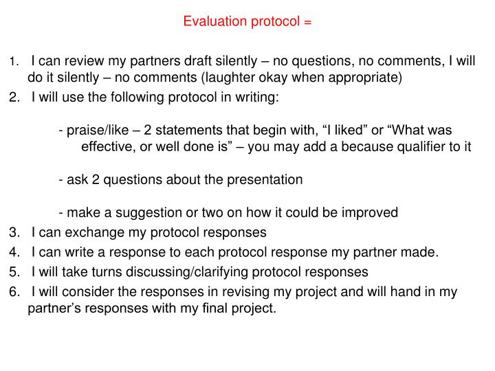 Evaluation protocol =