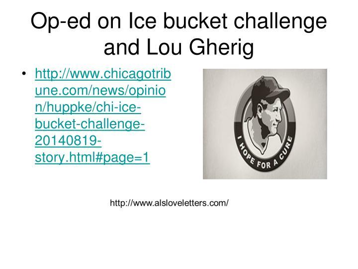 Op-ed on Ice bucket challenge and Lou