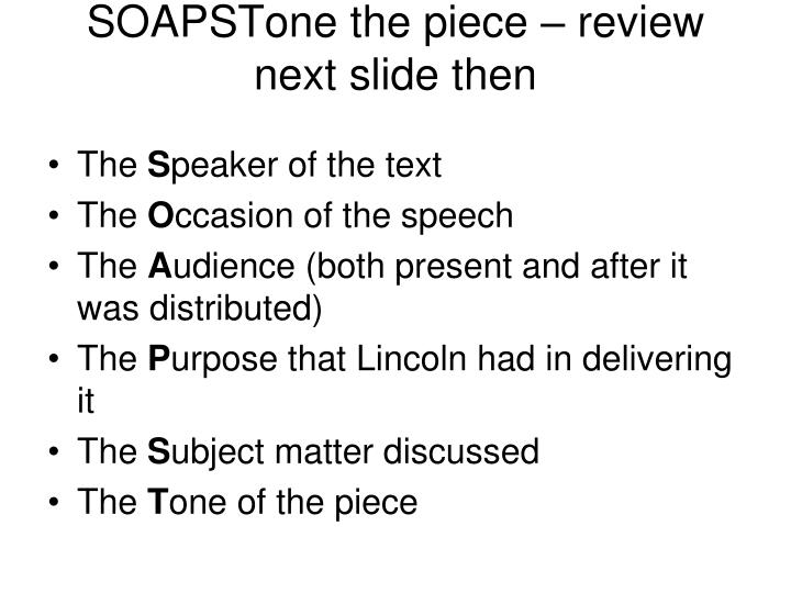 SOAPSTone the piece – review next slide then