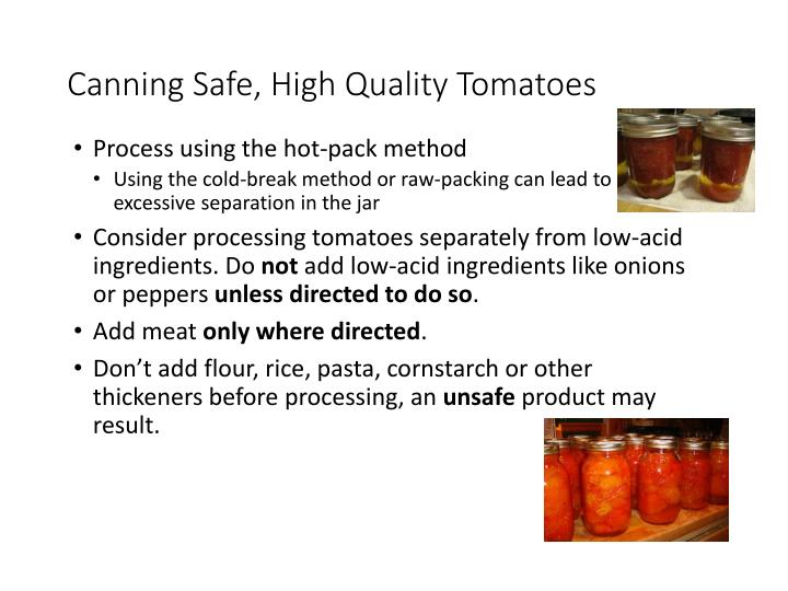 Canning Safe, High Quality Tomatoes