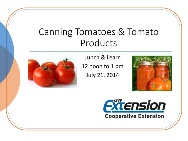 Canning tomatoes tomato products