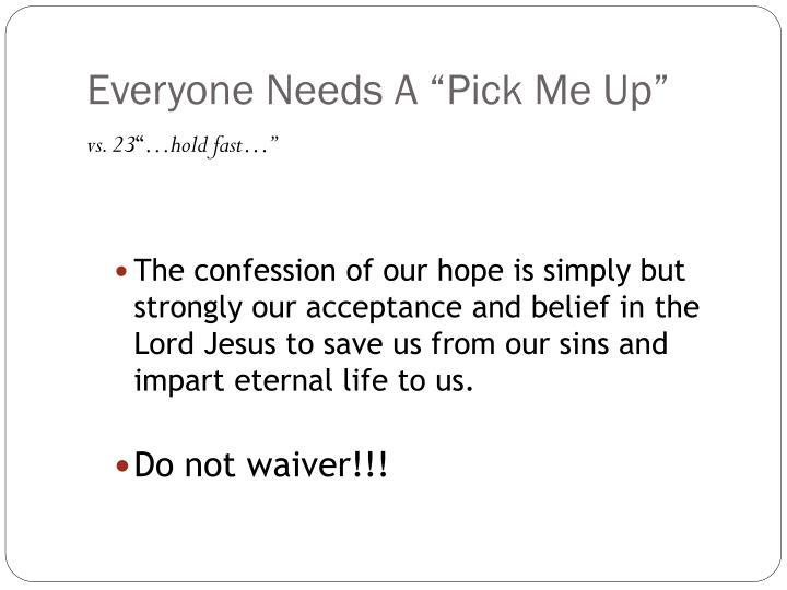 Everyone needs a pick me up1