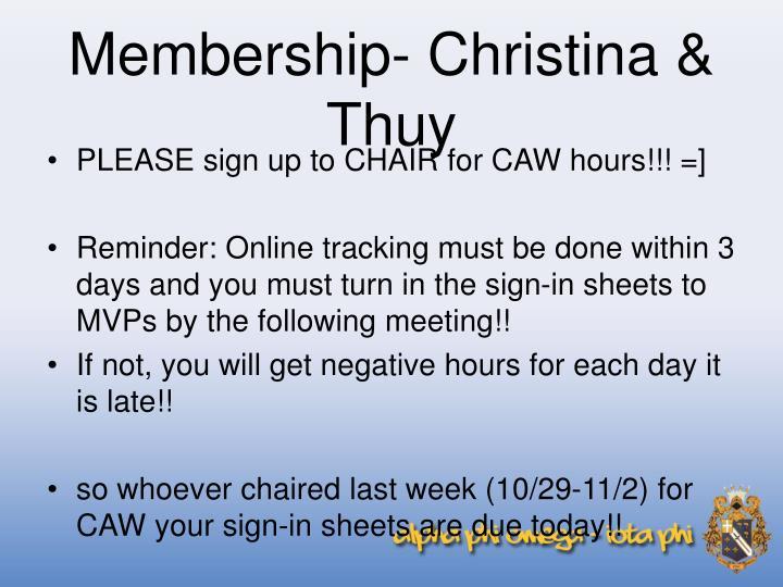 Membership- Christina & Thuy