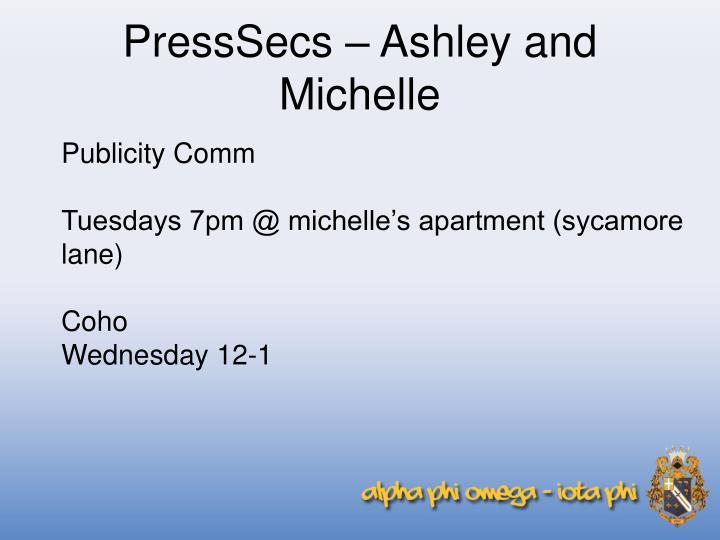 PressSecs – Ashley and Michelle